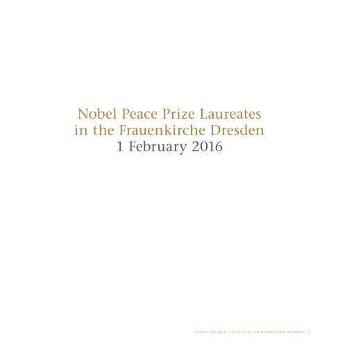 Nobel Peace Prize Laureates in the Frauenkirche Dresden - Ahmet Üzümcü - 01/02/2016