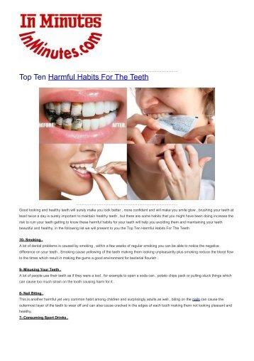 Top Ten Harmful Habits For The Teeth