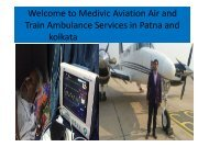 Welcome to Medivic Aviation Air and Train Ambulance Services in Patna and Kolkata