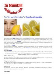 Top Ten home Remedies To Treat Dry Winter Skin