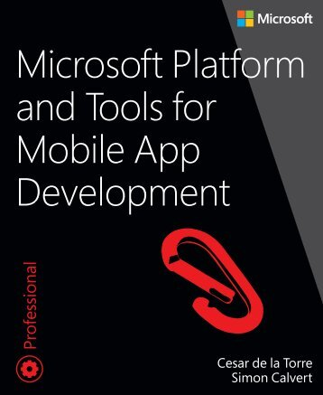 Microsoft_Press_ebook_Microsoft_Platform_and_Tools_for_Mobile_App_Development_PDF