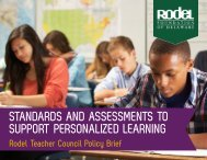 STANDARDS AND ASSESSMENTS TO SUPPORT PERSONALIZED LEARNING