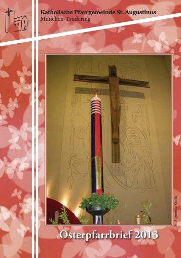 Pfarrbrief Ostern 2013 Trudering St Augustinus
