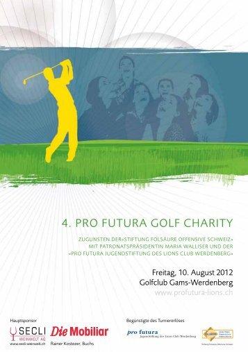 4. Pro FUtUra goLF CharItY - Golfclub Gams-Werdenberg