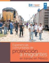 EXPERIENCIAS COMUNITARIAS DE PROTECCIÓN A MIGRANTES EN TRÁNSITO EN MÉXICO