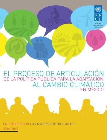 EL PROCESO DE ARTICULACIÓN DE LA POLÍTICA PÚBLICA PARA LA ADAPTACIÓN AL CAMBIO CLIMÁTICO EN MÉXICO