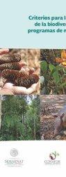 Criterios para la conservación de biodiversidad en los programas de manejo forestal