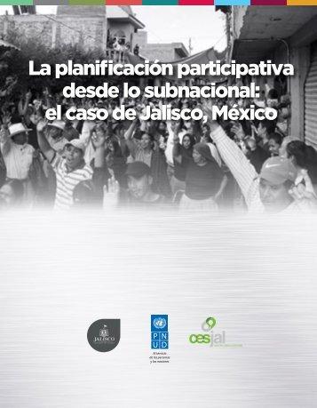 LA PLANIFICACIÓN PARTICIPATIVA DESDE LO SUBNACIONAL: EL CASO DE JALISCO, MÉXICO