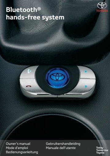 Toyota Bluetooth hands - PZ420-I0290-ME - Bluetooth hands-free system (English French German Dutch Italian) - Manuale d'Istruzioni