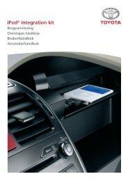 Toyota Ipod Integration Kit Danish, Finnish, Norwegian, Swedish - PZ420-00261-NE - Ipod Integration Kit Danish, Finnish, Norwegian, Swedish - Manuale d'Istruzioni