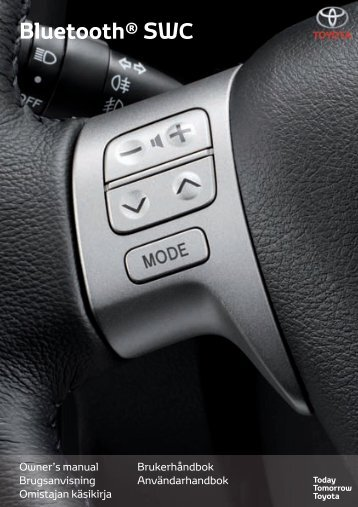 Toyota Bluetooth SWC - PZ420-T0290-NE - Bluetooth SWC (English Danish Finnish Norwegian Swedish) - Manuale d'Istruzioni