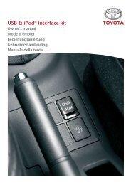 Toyota USB & iPod interface kit - PZ473-00266-00 - USB & iPod interface kit (English, French, German, Dutch, Italian) - Manuale d'Istruzioni