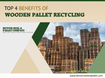 Benefits of Recycling Wooden Pallets in Denver
