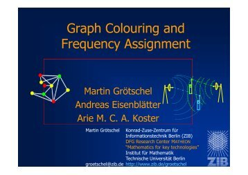 "PDF slides of ""Graph Colouring and Frequency Assignment - ZIB"