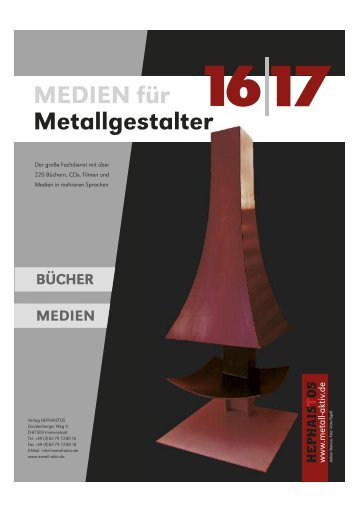MEDIEN für Metallgestalter 2016/2017 von HEPHAISTOS