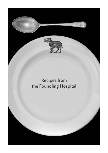 Recipes from the Foundling Hospital