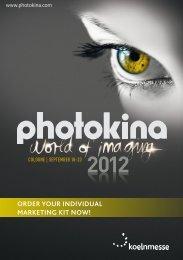 ORDER YOUR INDIVIDUAL MARKETING KIT NOW! - Photokina
