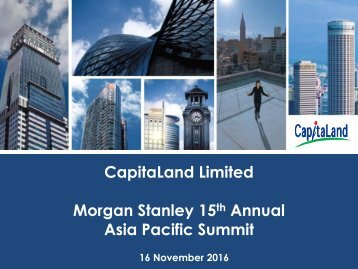 CapitaLand Limited Morgan Stanley 15 Annual Asia Pacific Summit