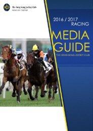 2016 / 2017 The Hong Kong Jockey Club Racing Media Guide