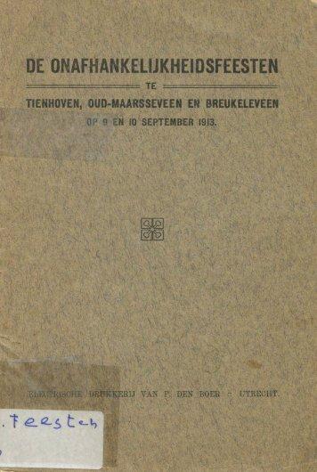 Onafhankelijkheidsfeesten Tienhoven, Oud-Maarsseveen en Breukeleveen op 9 en 10 september 1913