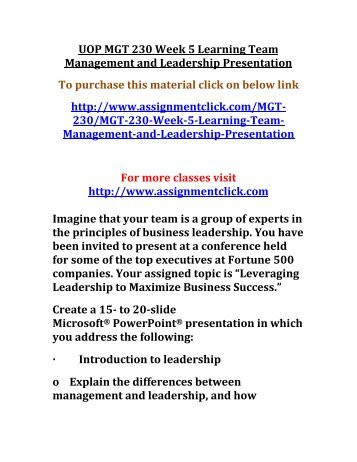 UOP MGT 230 Week 5 Learning Team Management and Leadership Presentation