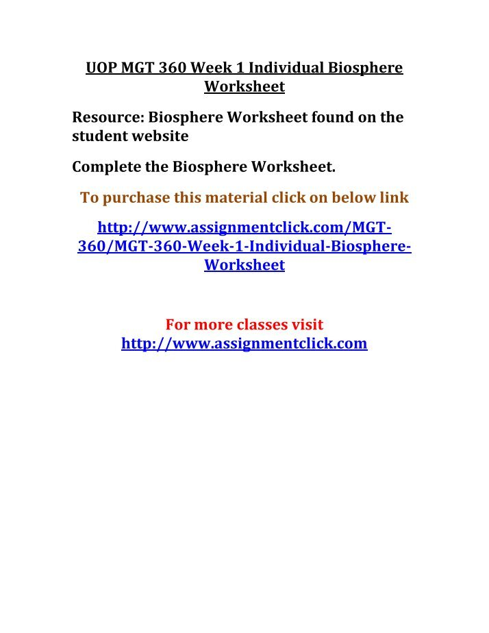 mgt 360 week 1 biosphere worksheet Mgt 360 (green and sustainable enterprise management) complete class mgt 360 week 1 individual assignment biosphere worksheet section a: answer the following questions in complete sentences.