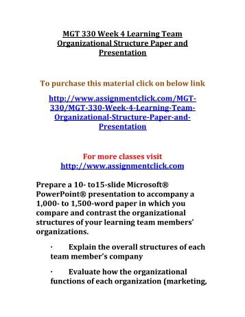 mgt 330 organizational structure powerpoint presentation Please select the category that most closely reflects your concern about the presentation mgt 330 final paper management practice (2 papers.
