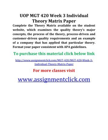 mgt 420 individual theory matrix Mgt 445 week 5 learning team third party conflict resolution paper  mgt  420 week 3 individual theory matrix paper complete the theory matrix.