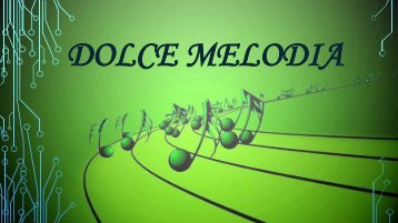 Dolce melodia FORUM