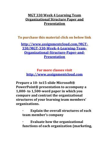 mgt 330 management for organizations Department of management, marketing and international business  is defined  as the creation of value by people and organizations working together through   cct 270, 304s gbu 101 mgt 320, 330, 340, 349, 445, 465, 480 mkt 435.