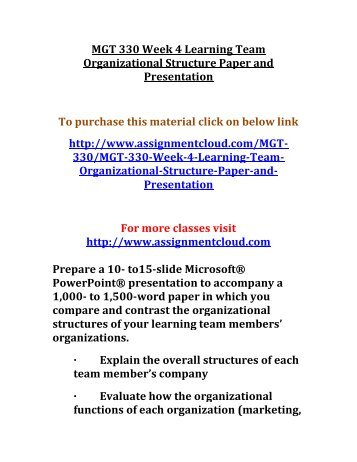 UOP MGT 330 Week 4 Learning Team Organizational Structure Paper and Presentation