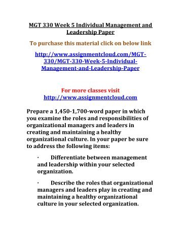 mgt 230 management and leadership paper Free essays on mgt 230 leadership theories for students use our papers to help you with yours 1 - 30.
