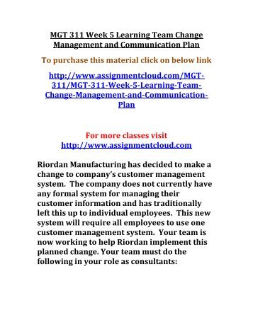 UOP MGT 311 Week 5 Learning Team Change Management and Communication Plan