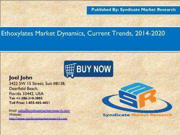 Ethoxylates Market Dynamics, Current Trends, 2014-2020