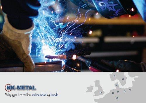 KK Metal P/S - processer og produkteksempler