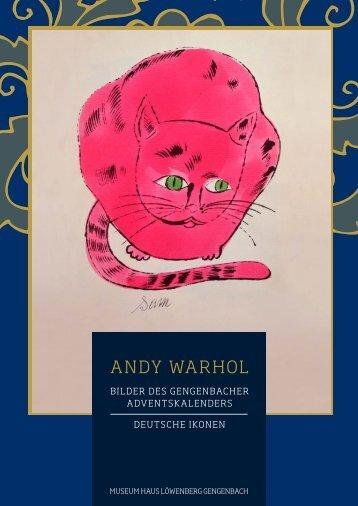 ANDY WARHOL - Bilder des Gengenbacher Adventskalenders / Deutsche Ikonen