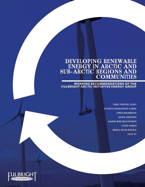 DEVELOPING RENEWABLE ENERGY IN ARCTIC AND SUB-ARCTIC REGIONS AND COMMUNITIES