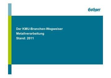 Der KMU-Branchen-Wegweiser Metallverarbeitung Stand ... - Gothaer