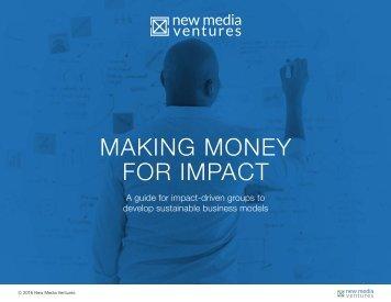 MAKING MONEY FOR IMPACT