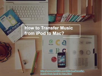How to Transfer Music from iPod to Mac?