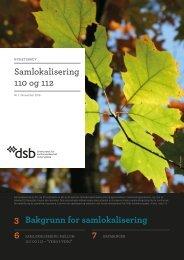 Samlokalisering 110 og 112 3 Bakgrunn for samlokalisering 6 7