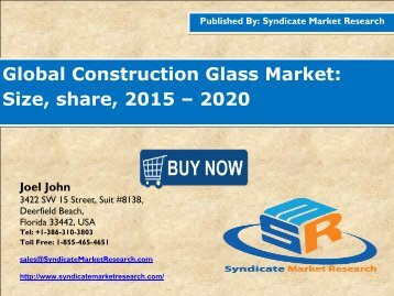 Global Construction Glass Market: Size by, 2015-2020