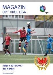 UPC Tirol Liga 2016/2017, der Herbst