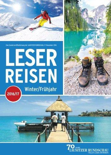 Leserreisen Magazin - Winter bis Frühjahr 2016/2017