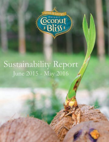Coconut Bliss Sustainability Report 2016