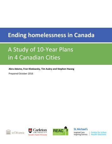 an analysis of the homeless problem in canada This is a challenge to our fellow citizens and communities to take the  a plan,  not a dream (the canadian alliance to end homelessness)  appendix f:  summary from questionnaire provided at whitehorse connects and.