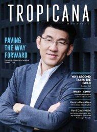 Tropicana Magazine Nov-Dec 2016 #110: Paving the Way Forward