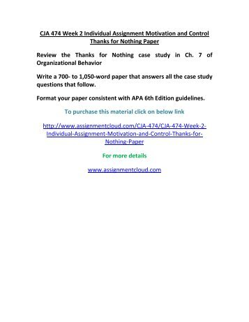CJA 474 Week 2 Individual Assignment Motivation and Control Thanks for Nothing Paper
