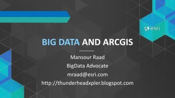 BIG DATA AND ARCGIS