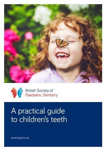 A practical guide to children's teeth